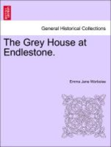 The Grey House at Endlestone.