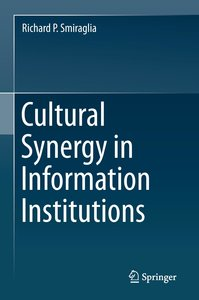 Cultural Synergy in Information Institutions