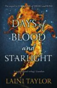 Daughter of Smoke and Bone Book 02. Days of Blood and Starlight