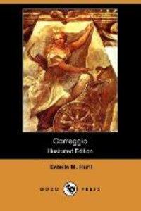Correggio (Illustrated Edition) (Dodo Press)