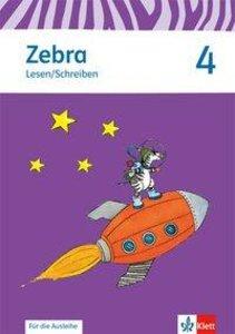 Zebra. Arbeitsheft Lesen/Schreiben zur Ausleihe 4. Schuljahr. Ne