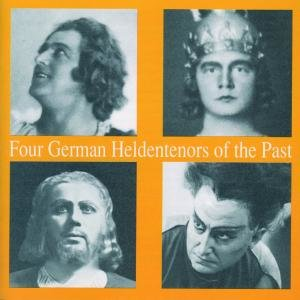 Four German Heldentenors Of