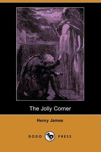 The Jolly Corner (Dodo Press)