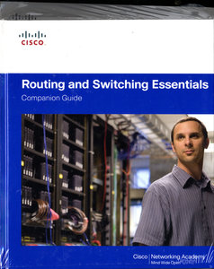 Routing and Switching Essentials Companion Guide and Lab Valuepa