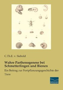 Wahre Parthenogenese bei Schmetterlingen und Bienen