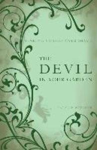The Devil in Your Garden