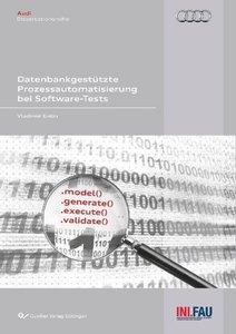 Datenbank-gestützte Prozessautomatisierung bei Software-Tests