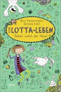 Mein Lotta-Leben 04 - Daher weht der Hase!