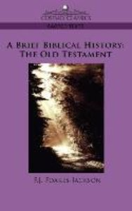 A Brief Biblical History