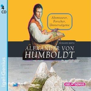 Alexander Von Humboldt: Abente