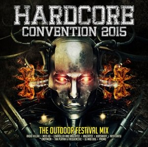 Hardcore Convention 2015/The Outdoor Festival Mix