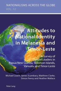 Attitudes to National Identity in Melanesia and Timor-Leste