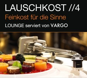 Lauschkost 4-Lounge Serviert Von Vargo