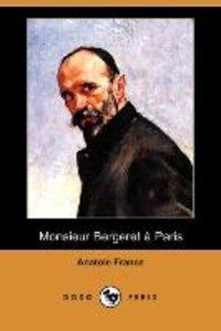 Monsieur Bergeret a Paris (Dodo Press)