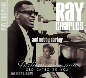 Ray Charles And Betty Carter/Dedi