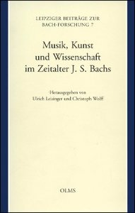 Musik, Kunst und Wissenschaft im Zeitalter Johann Sebastian Bach