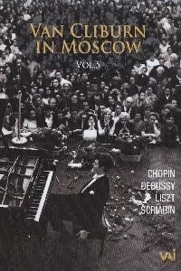 Van Cliburn in Moscow Vol.5