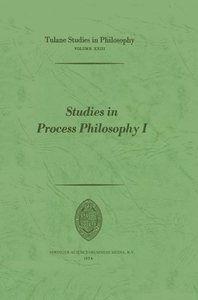 Studies in Process Philosophy I