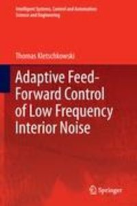 Adaptive Feed-Forward Control of Low Frequency Interior Noise