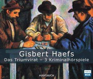 Das Triumvirat - drei Kriminalhörspiele. 3 CDs