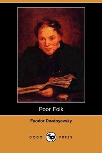 Poor Folk (Dodo Press)