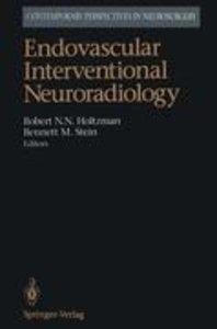 Endovascular Interventional Neuroradiology