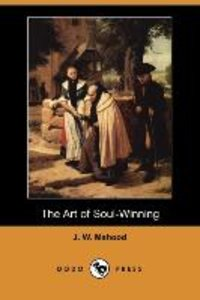 The Art of Soul-Winning (Dodo Press)