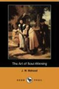 The Art of Soul-Winning (Dodo Press)