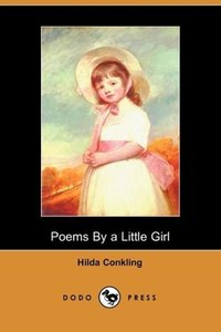 Poems by a Little Girl (Dodo Press)