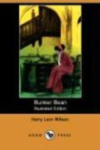 Bunker Bean (Illustrated Edition) (Dodo Press)