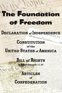 The Declaration of Independence and the US Constitution with Bil