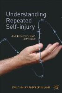 Understanding Repeated Self-Injury