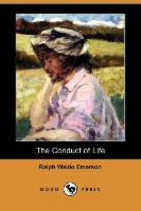 The Conduct of Life (Dodo Press)