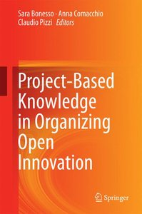 Project-Based Knowledge in Organizing Open Innovation