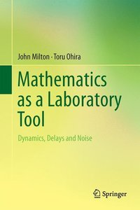 Mathematics as a Laboratory Tool