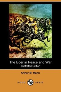 BOER IN PEACE & WAR (ILLUSTRAT