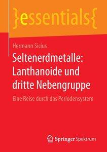 Seltenerdmetalle: Lanthanoide und dritte Nebengruppe
