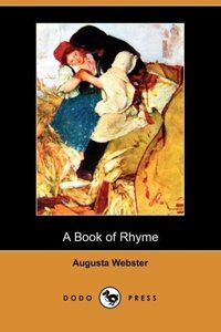 A Book of Rhyme (Dodo Press)