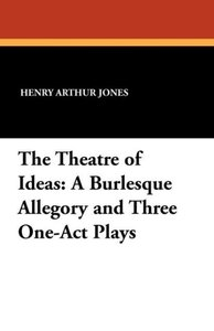 The Theatre of Ideas