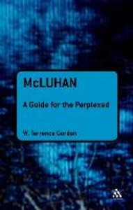 Gordon, W: McLuhan: A Guide for the Perplexed