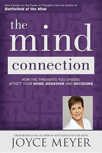 The Mind Connection: How the Thoughts You Choose Affect Your Moo