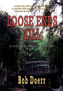 Loose Ends Kill