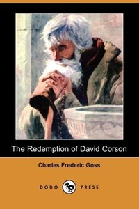 The Redemption of David Corson (Dodo Press)