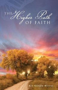 The Higher Path of Faith