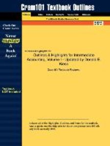Outlines & Highlights for Intermediate Accounting, Volume I - Up