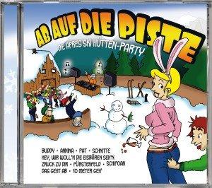 Ab Auf Die Piste-Die Apres Ski Hütten-Party