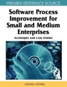Software Process Improvement for Small and Medium Enterprises: T