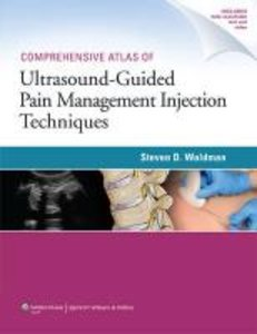 Comprehensive Atlas of Ultrasound-Guided Pain Management Injecti