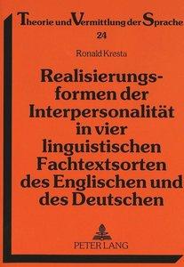 Realisierungsformen der Interpersonalität in vier linguistischen