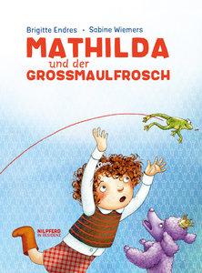 Mathilda und der Großmaulfrosch